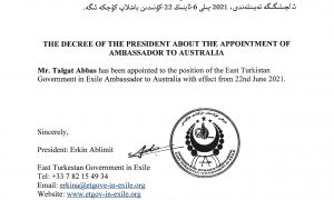 Mr. Talgat Abbas has been appointed to the position of the East Turkistan Government in Exile Ambassador to Australia with effect from 22nd June 2021
