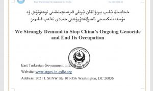 We Strongly Demand to Stop China's Ongoing Genocide and End Its Occupation by East Turkistan Government in Exile